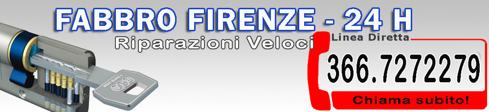 Pronto Intervento Fabbro Firenze